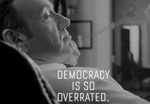 house-of-cards-democracy-overrated